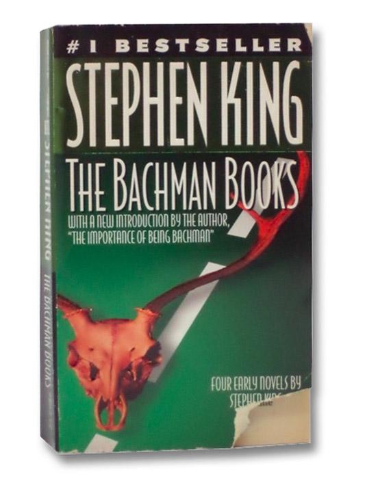 Bachman Books: Rage; The Long Walk; Roadwork; The Running Man (Four Early Novels), King, Stephen