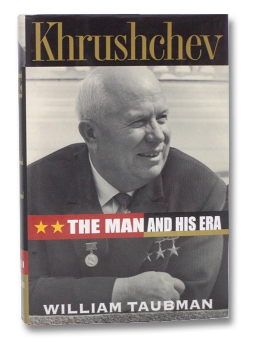 Khrushchev: The man and His Era, Taubman, William