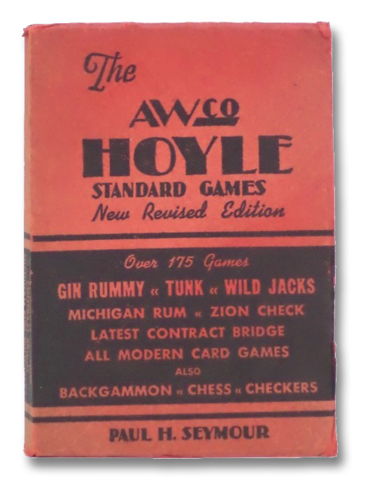 The New Hoyle's Standard Games: Including New Laws of Contract Bridge and New Scoring Rules, Gin Rummy, Michigan Rum, Pinochle, Backgammon, Bowling, Billiards, Ping Pong, Seymour, Paul H.