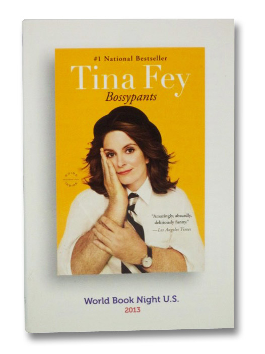 Bossypants (World Book Night U.S., 2013), Fey, Tina