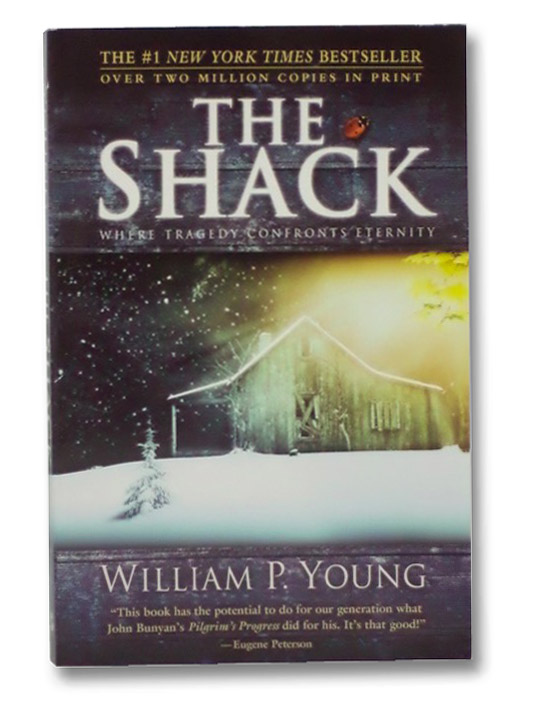 The Shack: Where Tragedy Confronts Eternity, Young, William P.