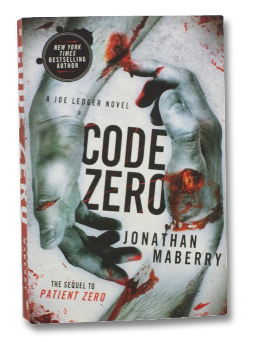 Code Zero (A Joe Ledger Novel, the Sequel to Patient Zero), Maberry, Jonathan