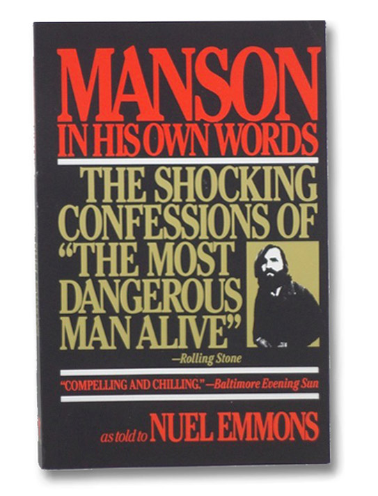 Manson in His Own Words, Emmons, Nuel