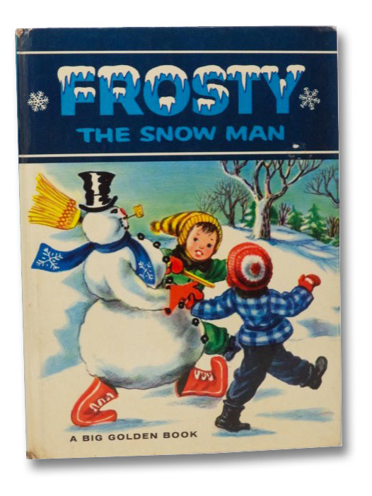 Frosty the Snow Man (Big Golden Book), Bedford, Annie North