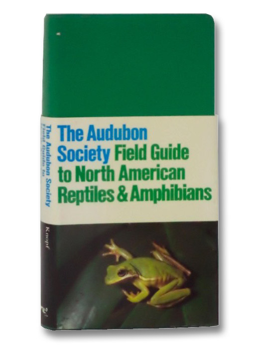The Audubon Society Field Guide to North American Reptiles and Amphibians, Behler, John L.; King, F. Wayne