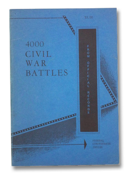 4000 Civil War Battles From Official Records, Federal Confederate Indian