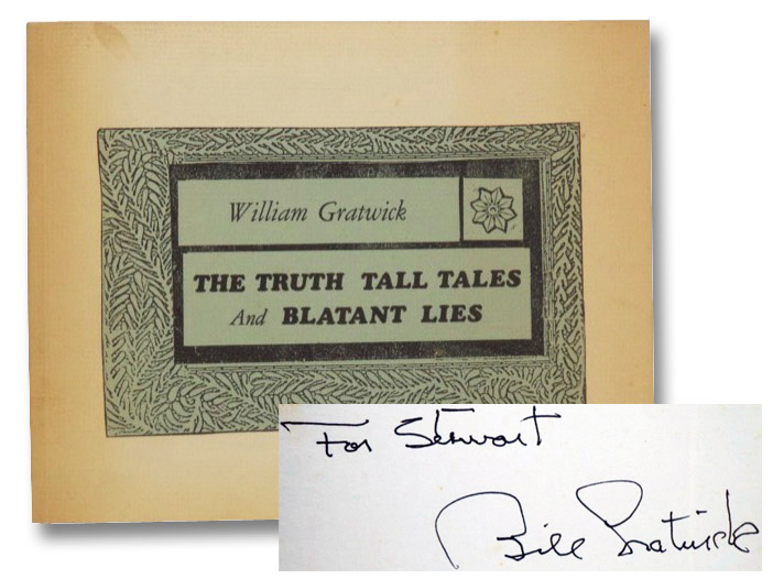 The Truth Tall Tales and Blatant Lies, Gratwick, William