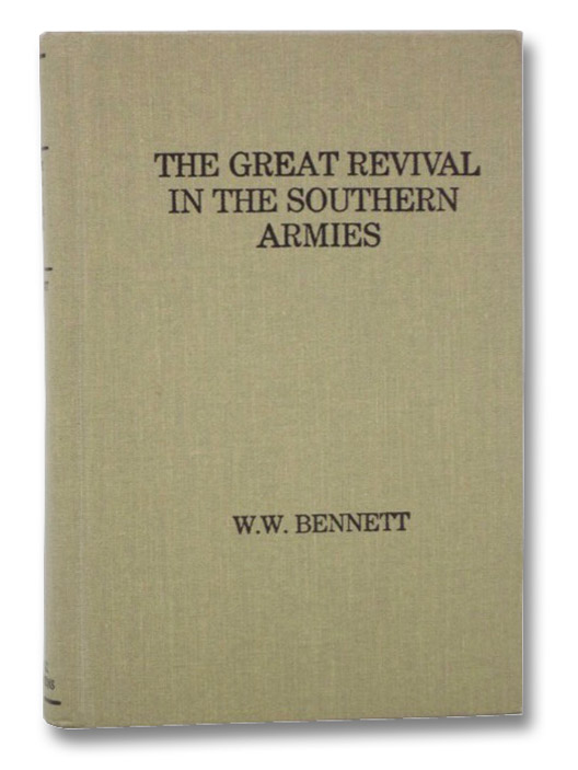 The Great Revival in The Southern Armies, Bennett, W.W.