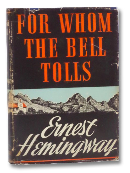 For Whom the Bell Tolls, Hemingway, Ernest