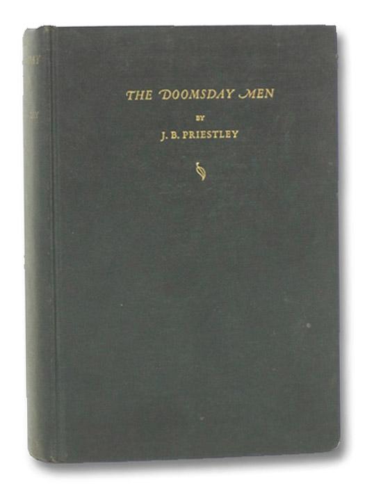 The Doomsday Men: An Adventure, Priestley, J.B.