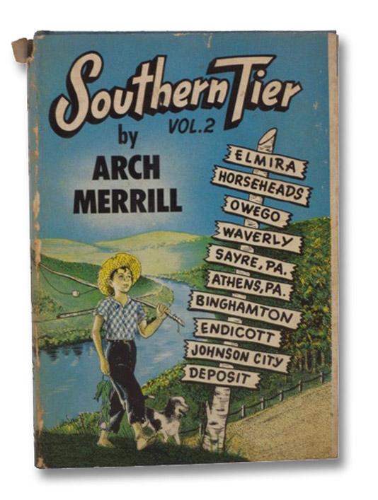 Southern Tier Vol. 2: Elmira, Horseheads, Owego, Waverly, Sayre, PA, Athens, PA, Binghamton, Endicott, Johnson City, Deposit, Merrill, Arch