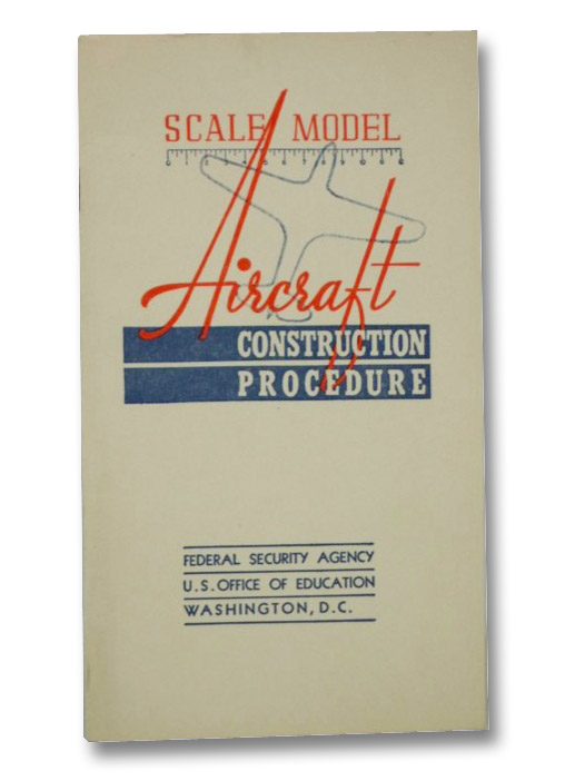 Scale Model Aircraft Construction Procedure, Hambrook, Robert W.