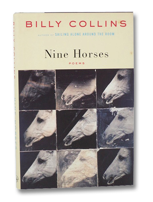 Nine Horses: Poems, Collins, Billy