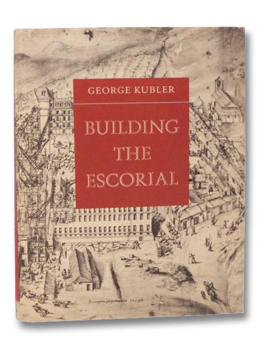 Building the Escorial, Kubler, George