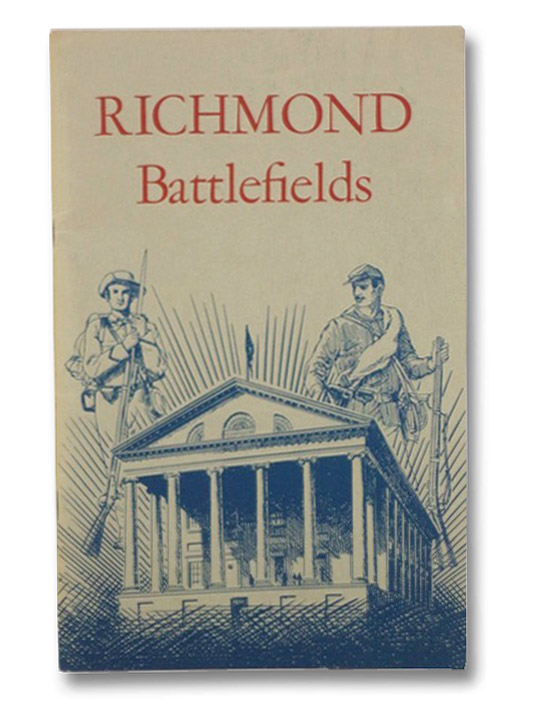 Richmond Battlefields (National Park Service Historical Handbook Series, No. 83), Cullen, Joseph P.