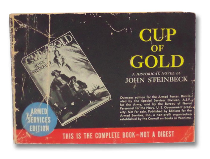 Cup of Gold: A Life of Sir Henry Morgan, Buccaneer, with Occasional References to History (Armed Services Edition 750), Steinbeck, John; Gannett, Lewis