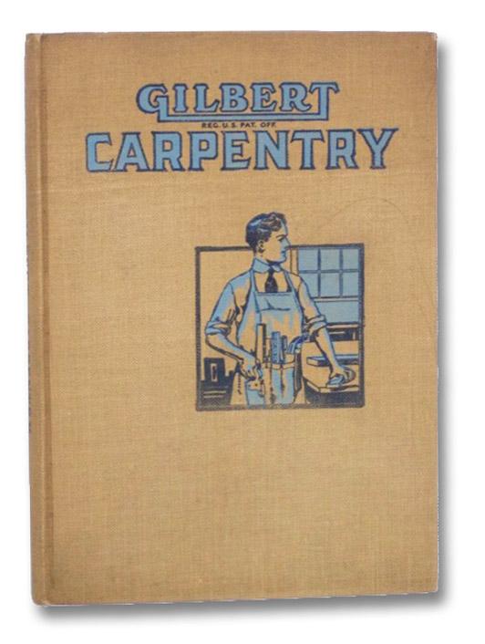 Gilbert Carpentry for Boys, Gilbert, Alfred C. [Carlton]