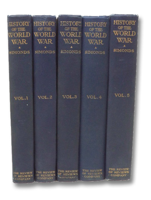 History of the World War, in Five Volumes, Simonds, Frank H.