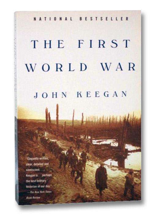 The First World War, Keegan, John