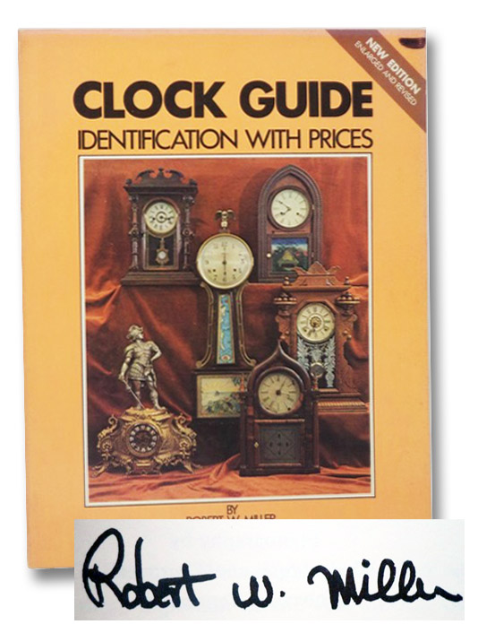 Clocks Guide: Identification with Prices, Miller, Robert W.