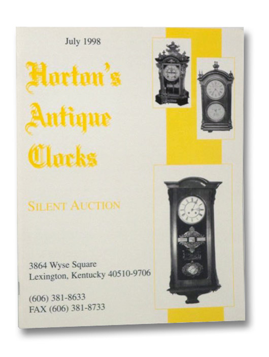 Horton's Antique Clocks: Silent Auction, July 1998