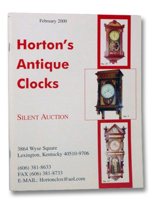 Horton's Antique Clocks: Silent Auction, February 2000