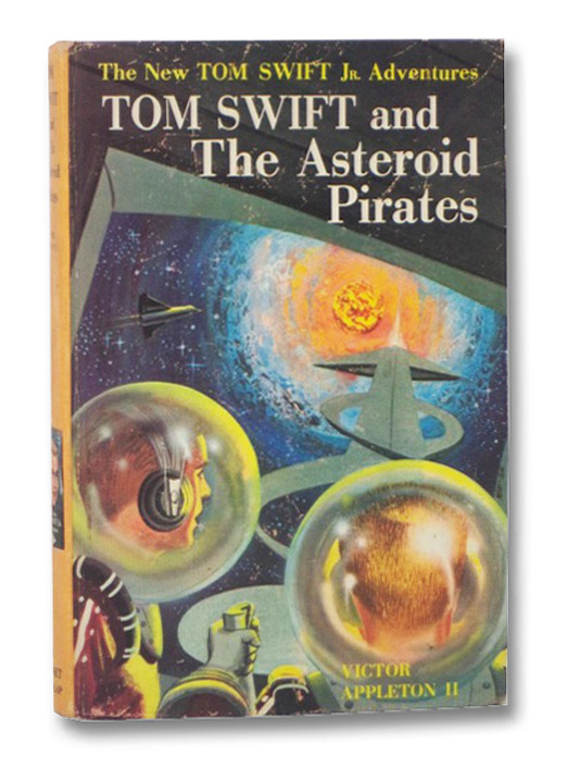 Tom Swift and The Asteroid Pirates, Appleton, Victor II