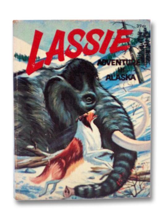 Lassie: Adventure in Alaska (Big Little Books 4, Whitman 2004), Elrick, George S.