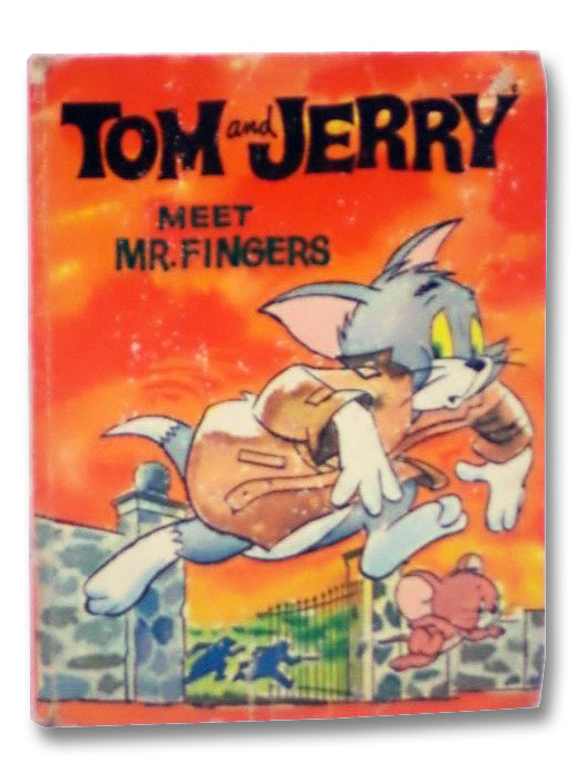 Tom and Jerry: Meet Mr. Fingers (Big Little Books 6, Whitman 2006), Fallberg, Carl