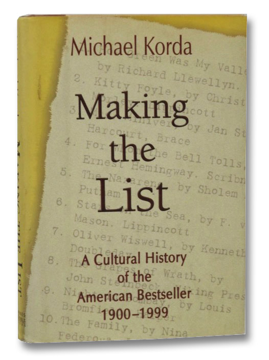 Making the List: A Cultural History of the American Bestseller, 1900-1999, Korda, Michael