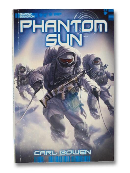 Phantom Sun (Shadow Squadron), Bowen, Carl