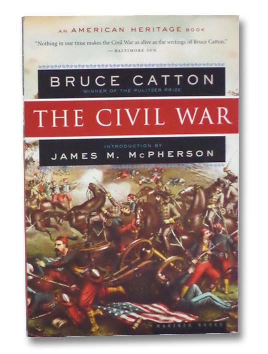 The Civil War, Catton, Bruce; McPherson, James M.