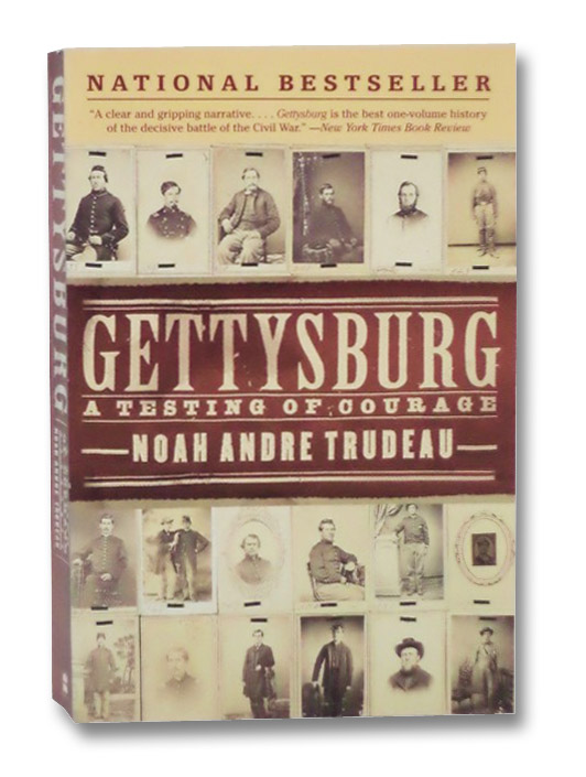Gettysburg: A Testing of Courage, Trudeau, Noah Andre