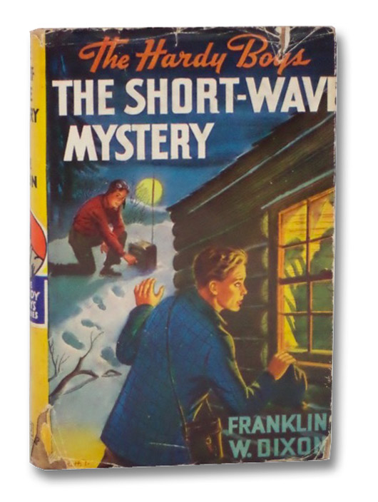 The Short-Wave Mystery (The Hardy Boys Mystery Stories #24), Dixon, Franklin W.