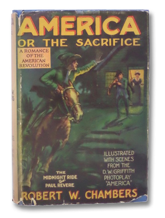 America or the Sacrifice: A Romance of the American Revolution, Chambers, Robert W.