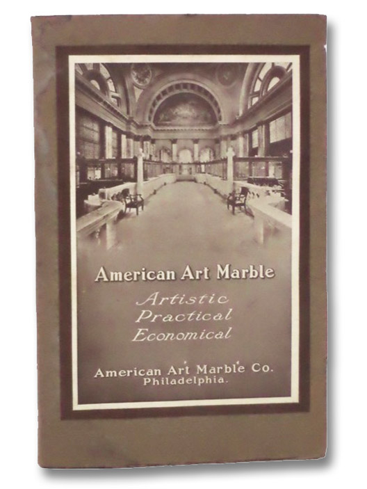 American Art Marble: Artistic, Practical, Economical, American Art Marble Co., Philadelphia