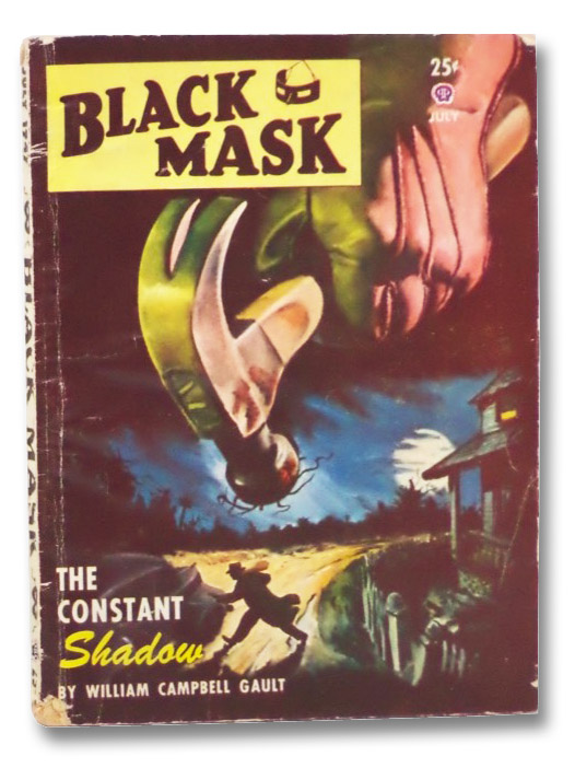 Black Mask Vol. XXX, No. 2, July, 1947 [Volume 30, Number II], Gault, William Campbell; Stinson, H.H.; Fischer, Bruno; Norton, Henry; Sutton, Michael; Champion, D.L.; Edstrom, Ed; Long, Julius