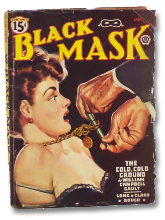 Black Mask Vol. XXIX, No. 3, January, 1947 [Volume 29, Number III], Gault, William Campbell; Long, Julius; Rough, William; Clark, Dale; Wiggins, Donegan; Mullally, Donn