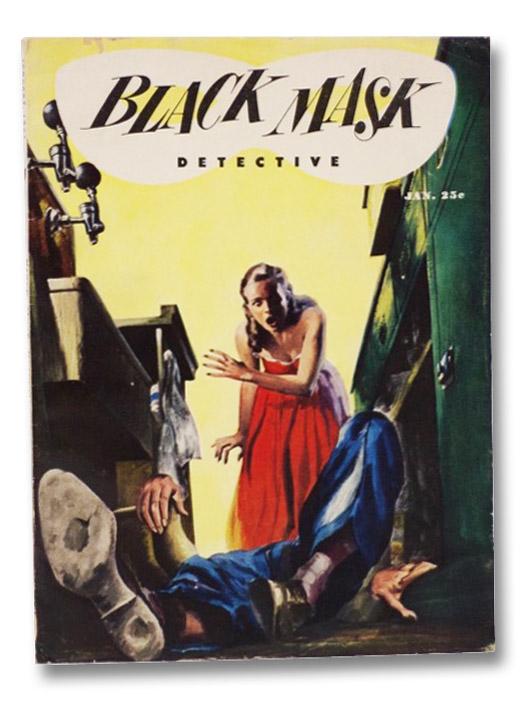 Black Mask Vol. 35, No. 3, January, 1951 [Volume XXXV, Number III], Woolrich, Cornell; Evans, Dean; Nebel, Frederick; Dennis, Robert C.; Sale, Richard; Turner, Robert; Arthur, Robert