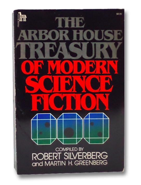 The Arbor House Treasury of Modern Science Fiction, Silverberg, Robert