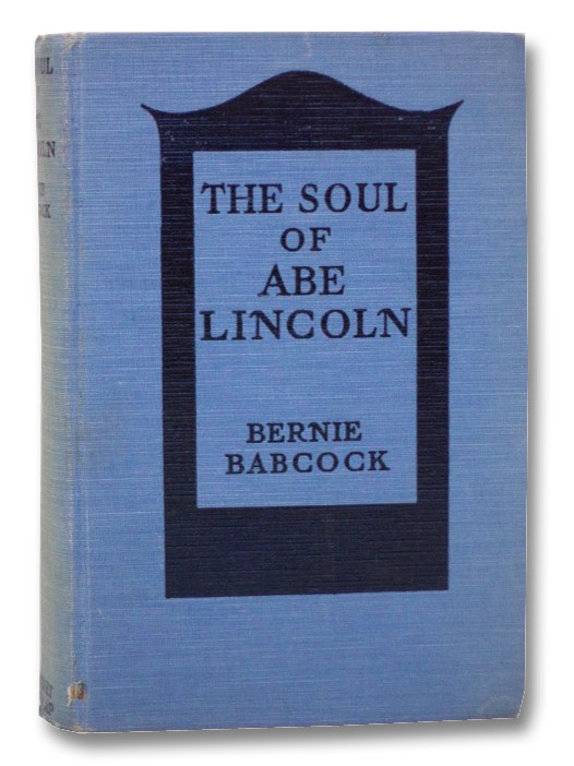 The Soul of Abe Lincoln, Babcock, Bernie