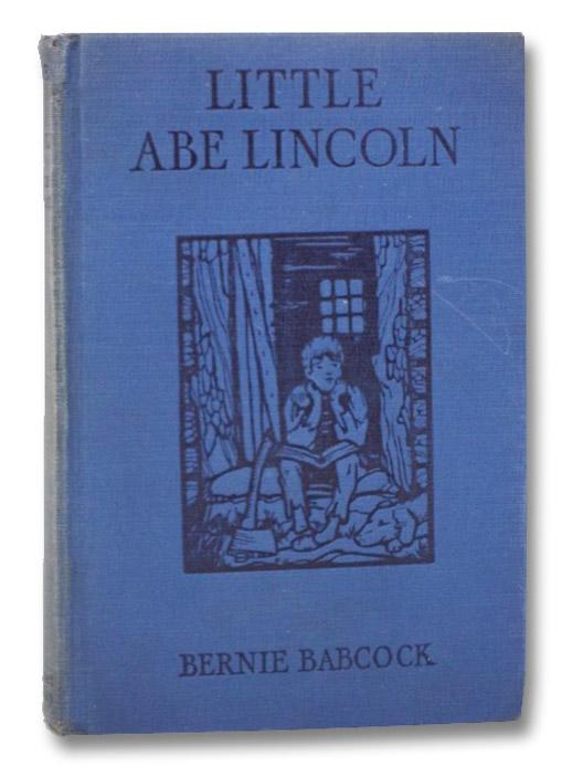 Little Abe Lincoln, Babcock, Bernie
