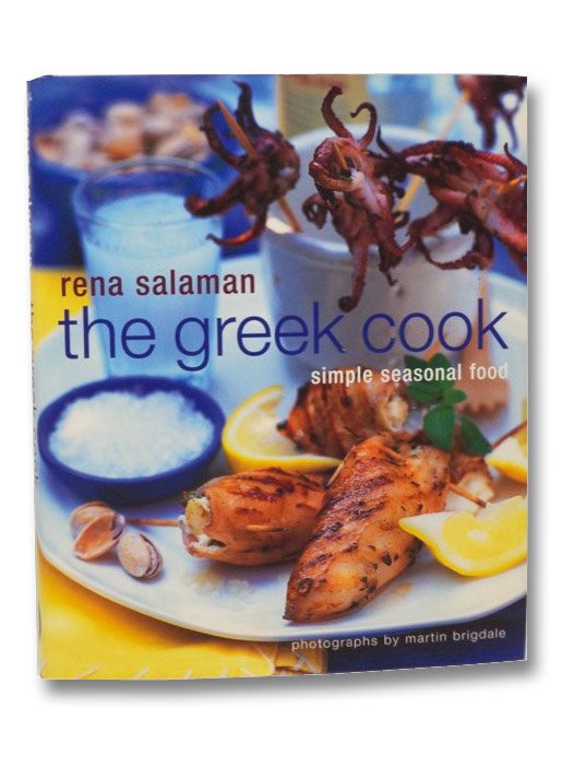 The Greek Cook: Simple Seasonal Food, Salaman, Rena