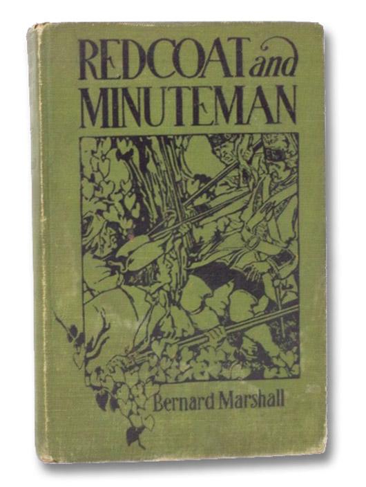 Redcoat and Minuteman, Marshall, Bernard; Williams, J. Scott