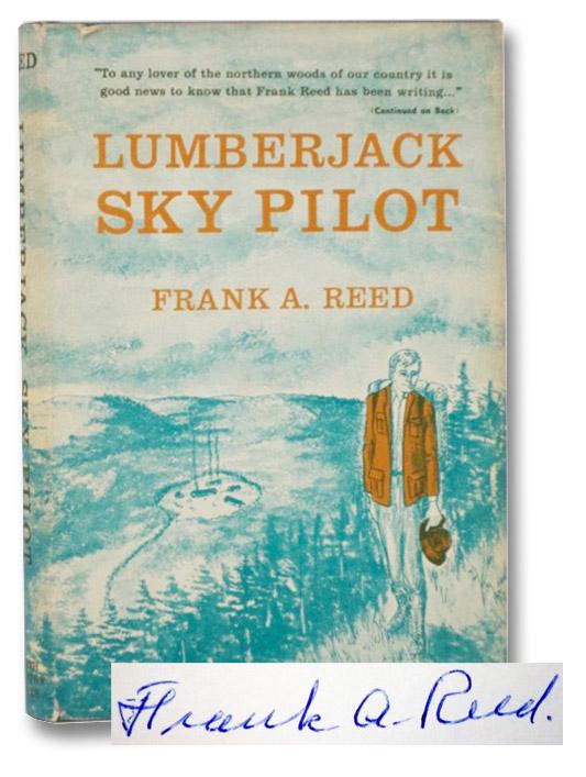 Lumberjack Sky Pilot, Reed, Frank A.