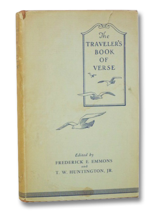 The Traveler's Book of Verse, Emmons, Frederick E.; Huntington, Jr., T.W.