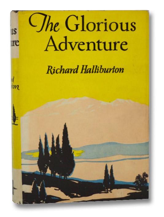 The Glorious Adventure (Star Book), Halliburton, Richard