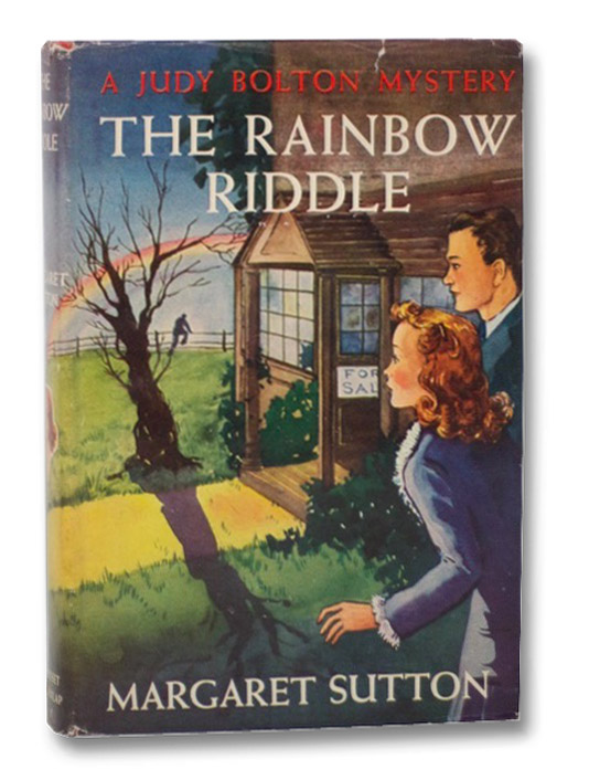 The Rainbow Riddle (The Famous Judy Bolton Mystery Stories No. 17), Sutton, Margaret