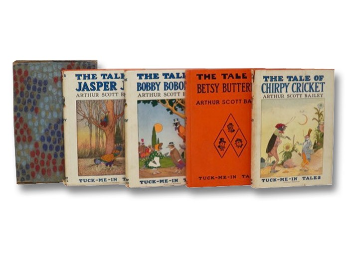 Tuck-Me-In Tales, in Four Volumes The Tale of... Jasper Jay; Bobby Bobolink; Betsy Butterfly; Chirpy Cricket, Bailey, Arthur Scott