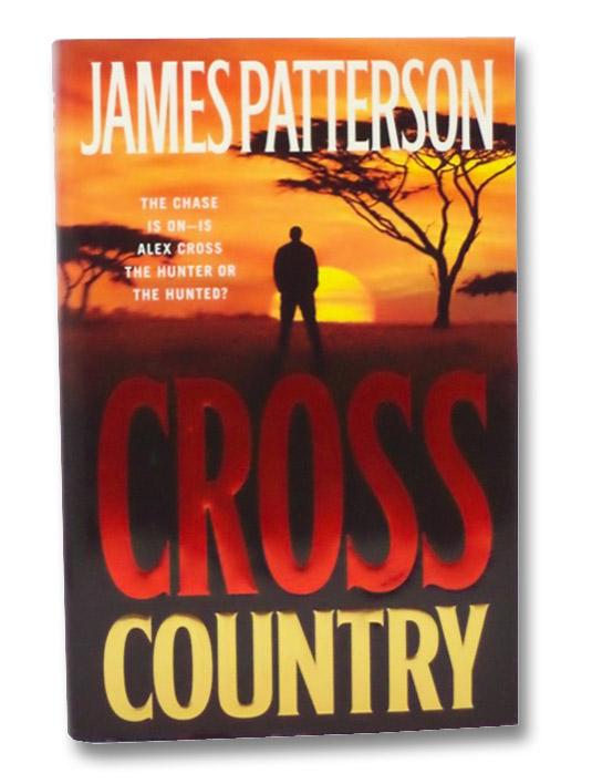 Cross Country (Alex Cross), Patterson, James